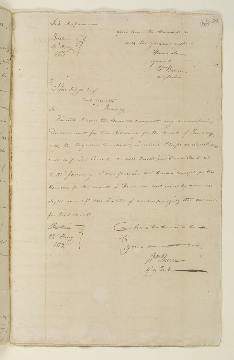 Letter from William Bruce, Acting Resident at Bushire to Sir Evan Nepean, Baronet, President and Governor in Council, Bombay [163r] (2/2)