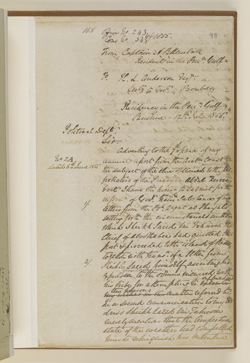 Letter no.243 of 1855 from Captain Arnold Kemball, Resident in the Persian Gulf, to Henry Anderson, Secretary to the Government of Bombay [98r] (1/26)