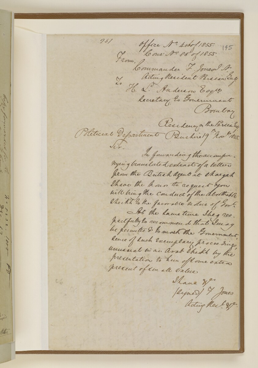 Letter no.406 of 1855 from Commander Felix Jones, Acting Resident in the Persian Gulf, to Henry Anderson, Secretary to the Government of Bombay [‎145r] (1/2)