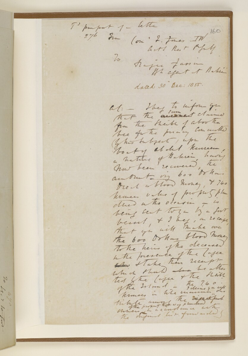 Letter no.470 of 1855 from Commander Felix Jones, Acting Resident in the Persian Gulf, to Henry Anderson, Secretary to the Government of Bombay [160r] (3/4)