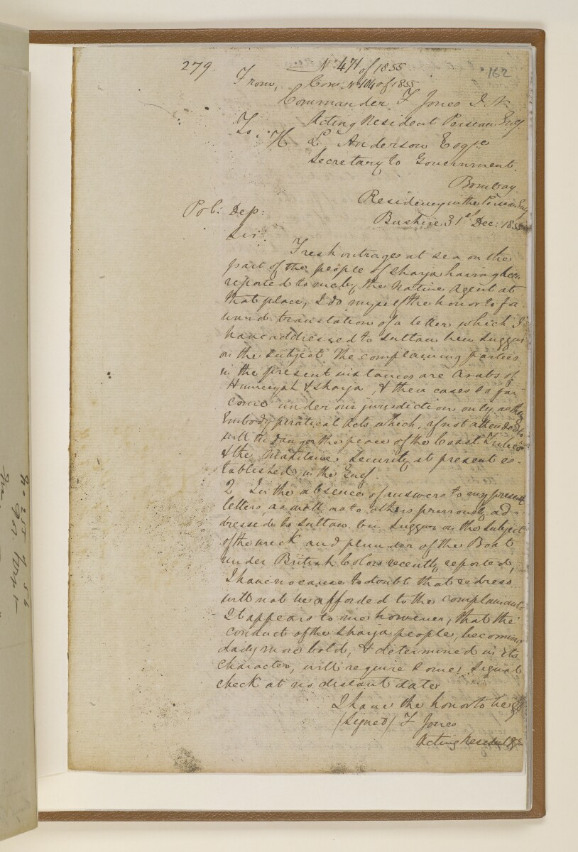 Letter no.471 of 1855 from Commander Felix Jones, Acting Resident in the Persian Gulf, to Henry Anderson, Secretary to the Government of Bombay [162r] (1/4)