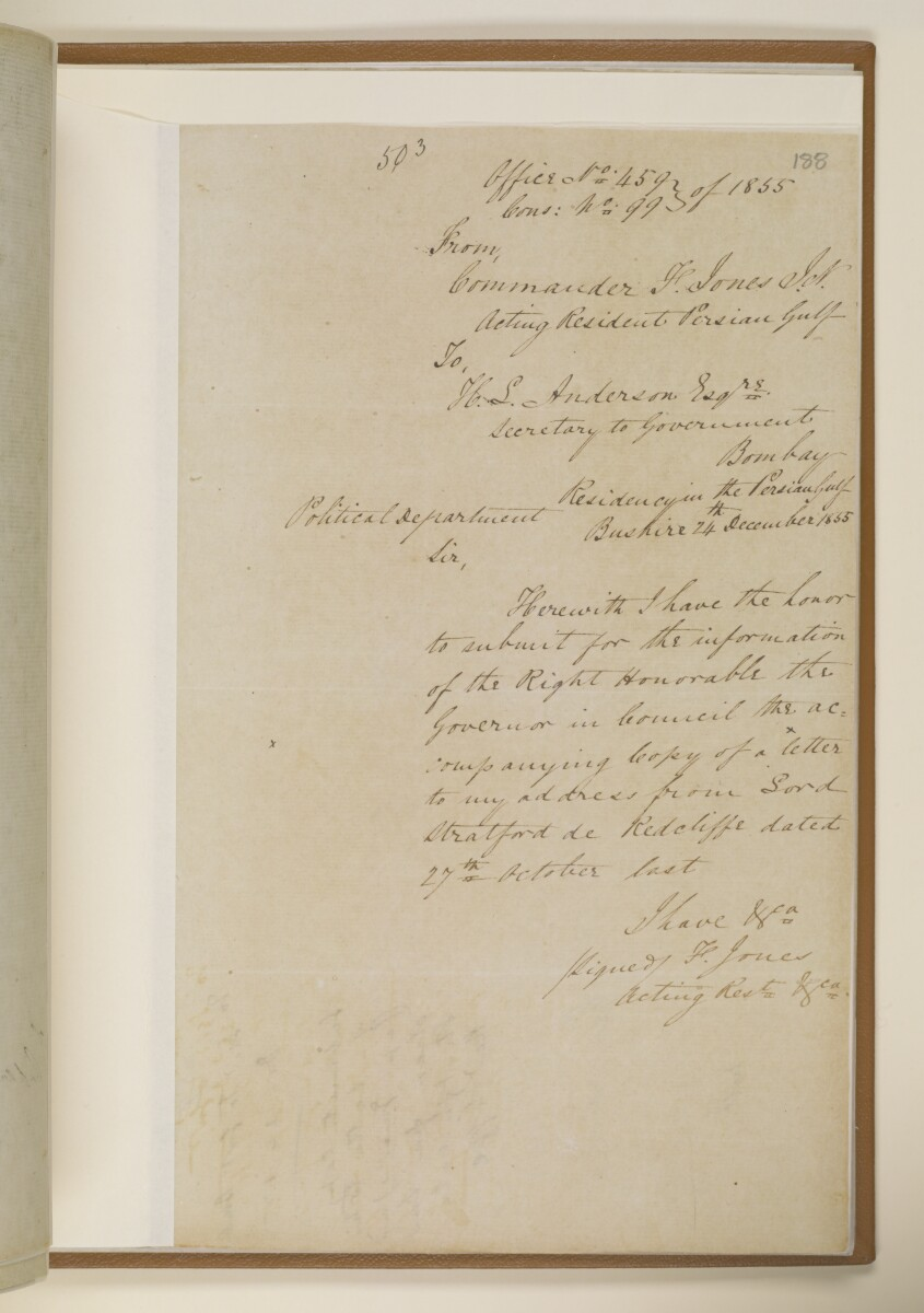 Letter no.459 of 1855 from Commander Felix Jones, Acting Resident in the Persian Gulf, to Henry Anderson, Secretary to the Government of Bombay [188r] (1/2)