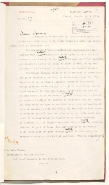 Letter from Major Barrett, Political Agent, to Captain B. S. Horner, Secretary to the Political Resident in Bushire on 6 April 1926, detailing why Matrah might be a more suitable port for British Indian Steamers. IOR/R/15/1/439, f.6r