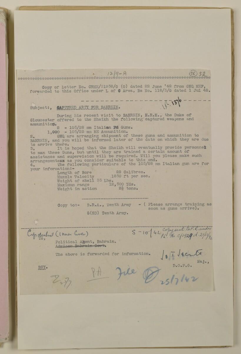 'File 37/2 (12/9 A) Duke of Gloucester's visit and presentation of Italian guns to Shaikh of Bahrain' [56r] (111/236)