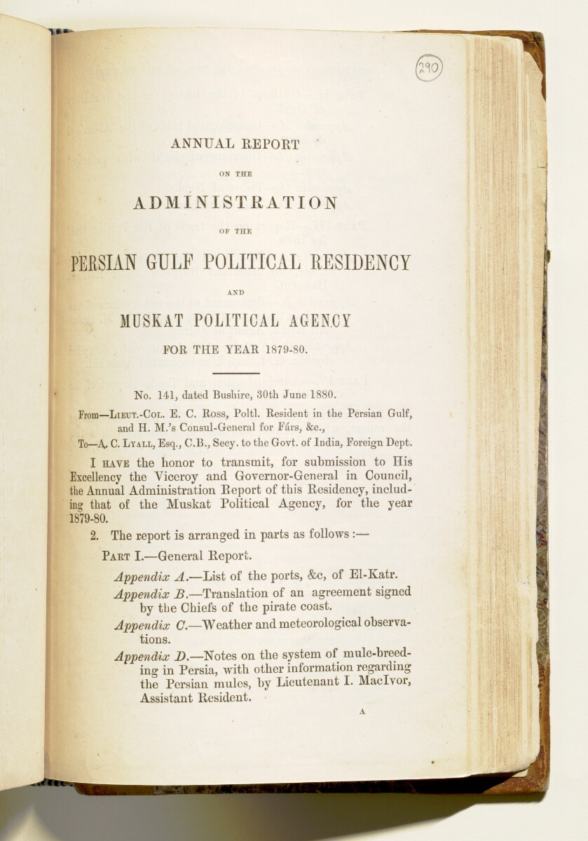'Report on the administration of the Persian Gulf Political Residency and Muskat Political Agency for the year 1879-80' [‎290r] (10/161)