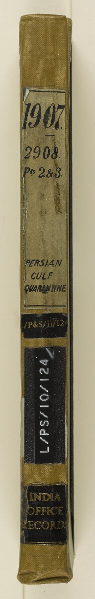 File 2908/1907 Pt 2-3 'Persian Gulf: Quarantine' [‎spine] (3/374)