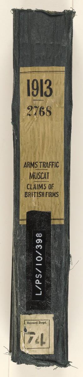 """ملف ٢٧٦٨/١٩١٣ """"الاتجار بالأسلحة: مستودع مسقط؛ مطالبات الشركات البريطانية"""" [<span dir=""""ltr"""">صلب</span>] (٦٤٥/٣)"""