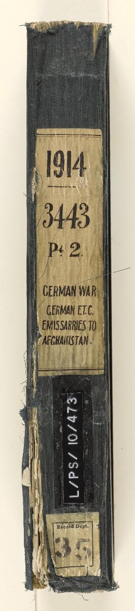 File 3443/1914 Pt 2 'German War: German emissaries to Afghanistan' [spine] (3/490)
