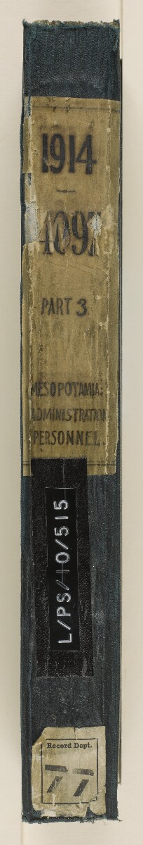 File 4097/1914 Pt 3 'Mesopotamia: administration; personnel; military officers appointed to civil administration' [‎spine] (3/709)