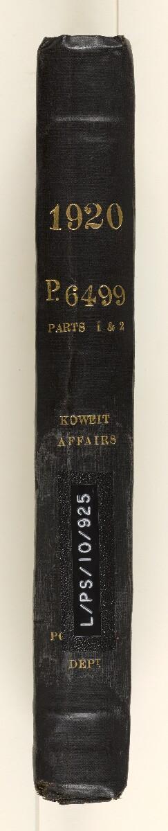 File 6499/1920 Pt 1-2 'Kuwait affairs' [spine] (3/362)