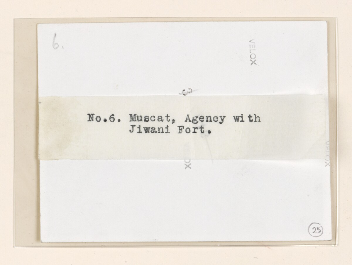 'No.6. Muscat, Agency with Jiwani Fort.' [‎25v] (2/2)