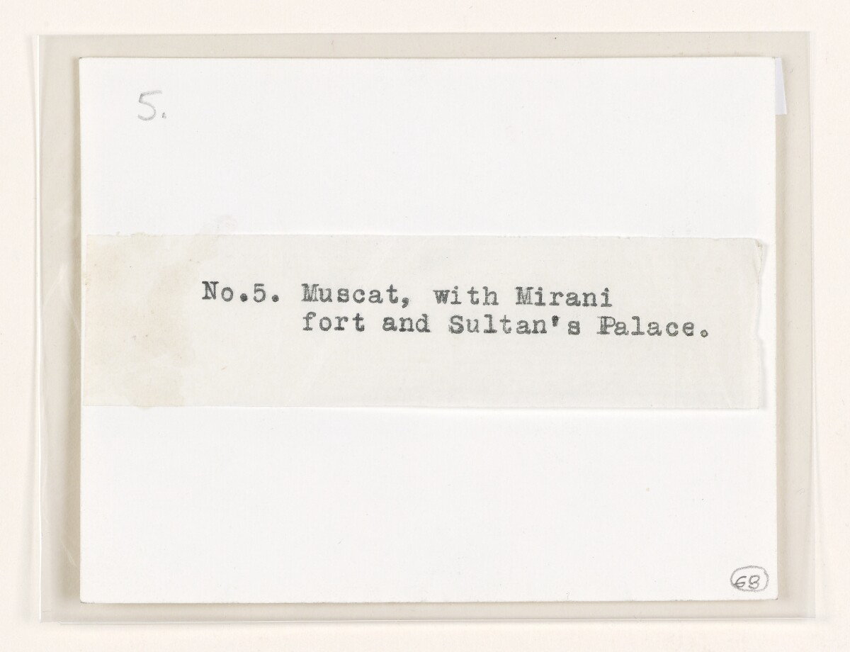 'No. 5 Muscat, with Mirani fort and Sultan's Palace.' [‎63v] (2/2)