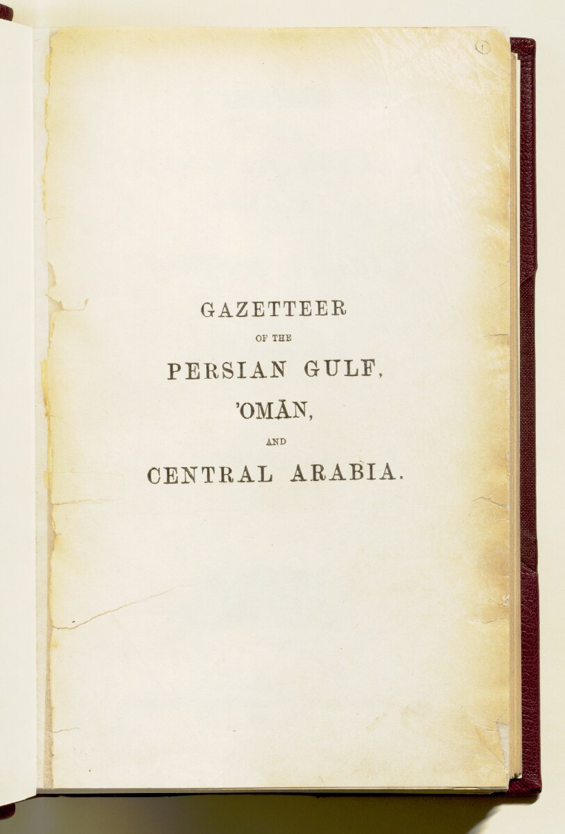 'Gazetteer of the Persian Gulf. Vol I. Historical. Part IA & IB. J G Lorimer. 1915' [ii-r] (10/1782)