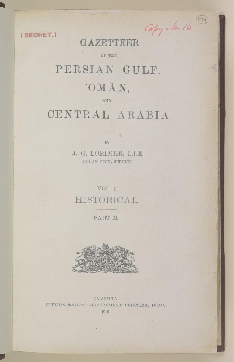 'Gazetteer of the Persian Gulf. Vol I. Historical. Part II. J G Lorimer. 1915' [ii-r] (10/1262)