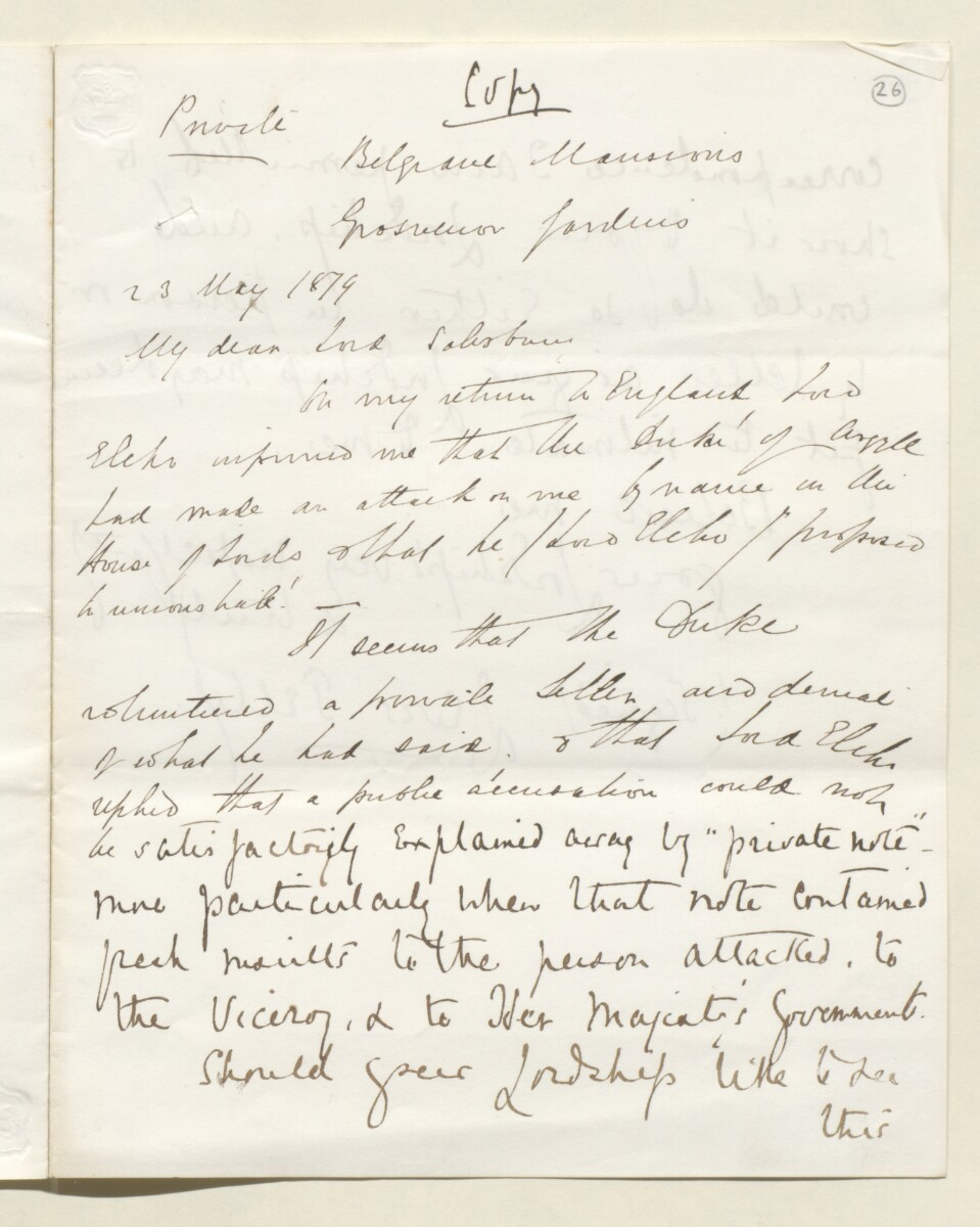 Letter from Lewis Pelly, Belgrave Mansions, Grosvenor Gardens to Lord Salisbury [‎26r] (1/4)