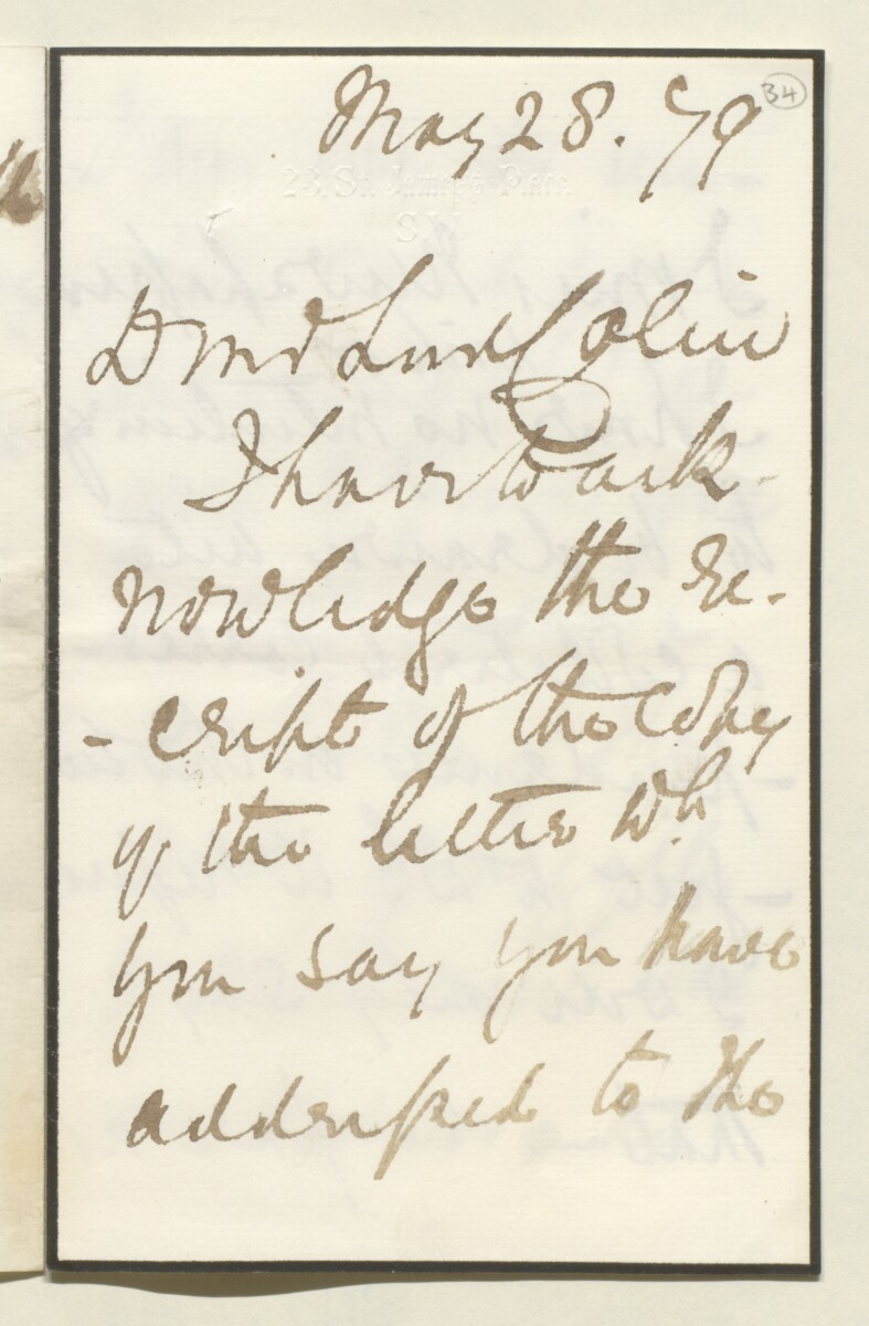 Letter from Lord Elcho, 23 St James's Place, to Lewis Pelly [‎34r] (5/8)
