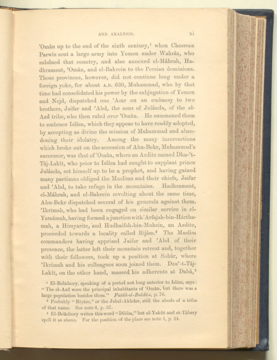 'History of the imâms and seyyids of 'Omân by Salîl-ibn-Razîk, from A.D. 661-1856; translated from the original Arabic, and edited with notes, appendices, and an introduction, continuing the history down to 1870, by George Percy Badger, F.R.G.S., late chaplain in the Presidency of Bombay.' [11] (44/612)