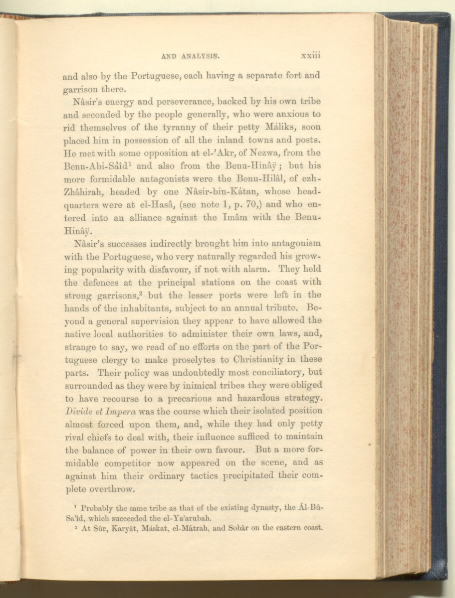 'History of the imâms and seyyids of 'Omân by Salîl-ibn-Razîk, from A.D. 661-1856; translated from the original Arabic, and edited with notes, appendices, and an introduction, continuing the history down to 1870, by George Percy Badger, F.R.G.S., late chaplain in the Presidency of Bombay.' [23] (56/612)