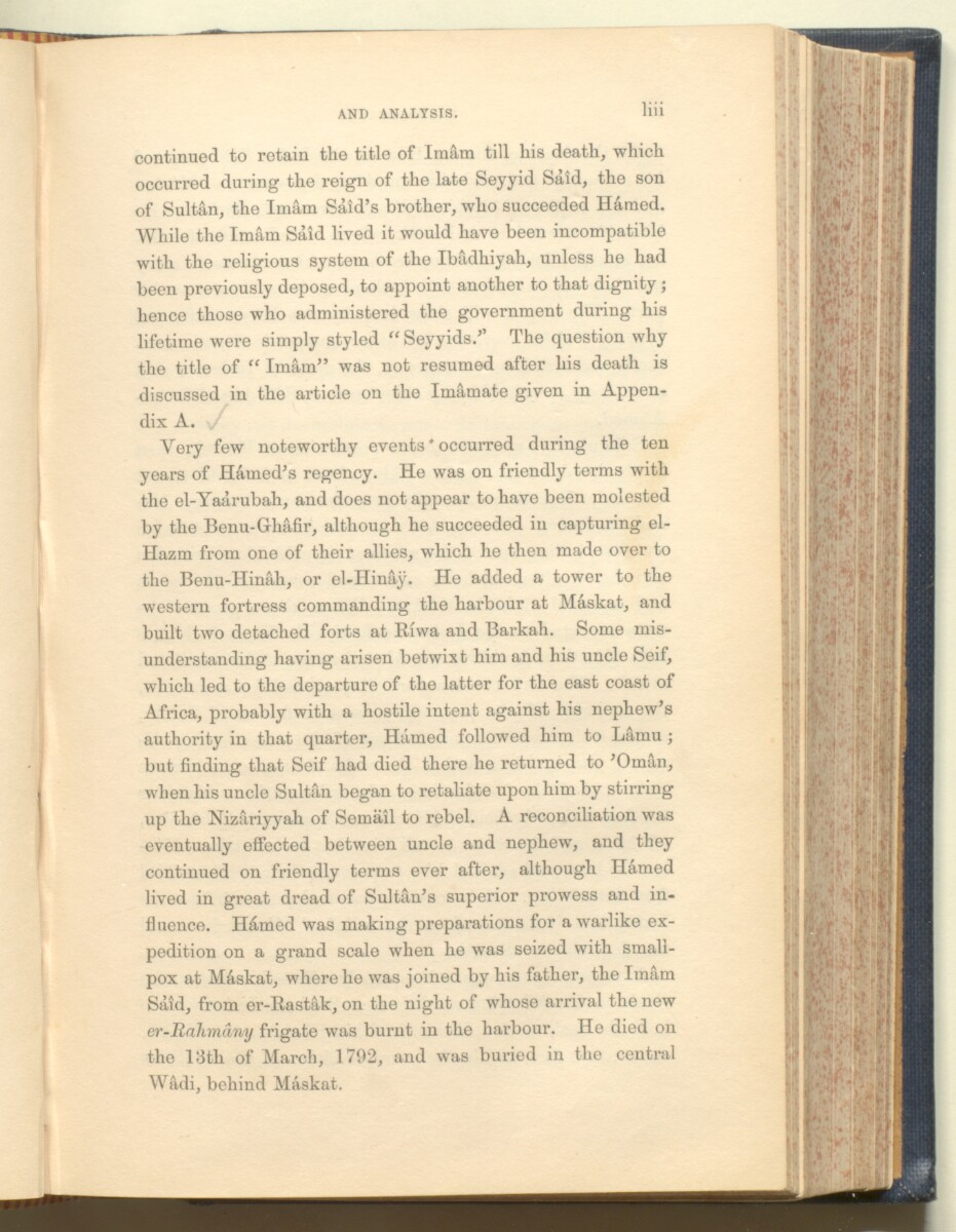 'History of the imâms and seyyids of 'Omân by Salîl-ibn-Razîk, from A.D. 661-1856; translated from the original Arabic, and edited with notes, appendices, and an introduction, continuing the history down to 1870, by George Percy Badger, F.R.G.S., late chaplain in the Presidency of Bombay.' [53] (86/612)