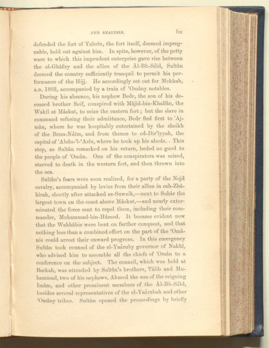 'History of the imâms and seyyids of 'Omân by Salîl-ibn-Razîk, from A.D. 661-1856; translated from the original Arabic, and edited with notes, appendices, and an introduction, continuing the history down to 1870, by George Percy Badger, F.R.G.S., late chaplain in the Presidency of Bombay.' [59] (92/612)