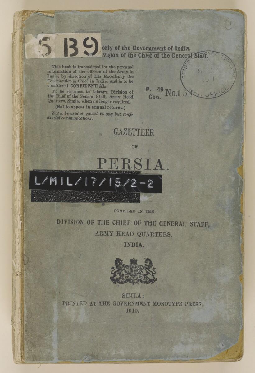 'GAZETTEER OF PERSIA. VOL. III.' [front] (1/982)